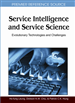 Service Intelligence and Service Science: Evolutionary Technologies and Challenges