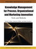 Knowledge Management for Process, Organizational and Marketing Innovation: Tools and Methods