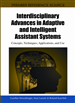 Interdisciplinary Advances in Adaptive and Intelligent Assistant Systems: Concepts, Techniques, Applications, and Use