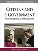 Citizens and E-Government: Evaluating Policy and Management