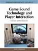 Game Sound Technology and Player Interaction: Concepts and Developments