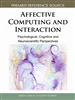 Affective Computing and Interaction: Psychological, Cognitive and Neuroscientific Perspectives
