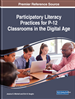 Participatory Literacy Practices for P-12 Classrooms in the Digital Age