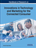 Innovations in Technology and Marketing for the Connected Consumer