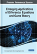 Emerging Applications of Differential Equations and Game Theory