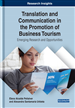 Translation and Communication in the Promotion of Business Tourism: Emerging Research and Opportunities