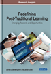 Redefining Post-Traditional Learning: Emerging Research and Opportunities