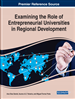 Examining the Role of Entrepreneurial Universities in Regional Development