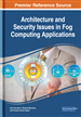 Architecture and Security Issues in Fog Computing Applications