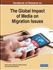 Handbook of Research on the Global Impact of Media on Migration Issues