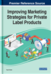 Improving Marketing Strategies for Private Label...