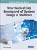 Smart Medical Data Sensing and IoT Systems Design in Healthcare