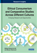 Ethical Consumerism and Comparative Studies Across Different Cultures: Emerging Research and Opportunities