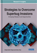 Strategies to Overcome Superbug Invasions: Emerging Research and Opportunities
