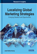 Localizing Global Marketing Strategies: Emerging Research and Opportunities