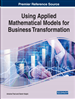Using Applied Mathematical Models for Business Transformation