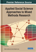 Applied Social Science Approaches to Mixed Methods Research: Emerging Research and Opportunities