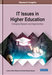 IT Issues in Higher Education: Emerging Research and Opportunities