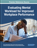 Evaluating Mental Workload for Improved Workplace Performance