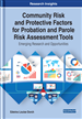 Community Risk and Protective Factors for Probation and Parole Risk Assessment Tools: Emerging Research and Opportunities