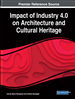 Impact of Industry 4.0 on Architecture and Cultural Heritage