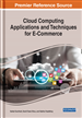 Cloud Computing Applications and Techniques for E-Commerce