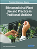 Ethnomedicinal Plant Use and Practice in Traditional Medicine