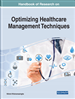 Handbook of Research on Optimizing Healthcare Management Techniques