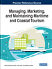 Managing, Marketing, and Maintaining Maritime and Coastal Tourism