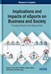 Implications and Impacts of eSports on Business and Society