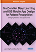 MatConvNet Deep Learning and iOS Mobile App Design for Pattern Recognition: Emerging Research and Opportunities