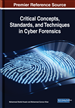 Critical Concepts, Standards, and Techniques in Cyber Forensics
