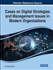 Cases on Digital Strategies and Management Issues in Modern Organizations
