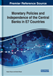 Monetary Policies and Independence of the Central Banks in E7 Countries