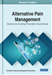 Alternative Pain Management: Solutions for Avoiding Prescription Drug Overuse