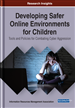 Developing Safer Online Environments for Children: Tools and Policies for Combatting Cyber Aggression