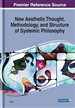 New Aesthetic Thought, Methodology, and Structure of Systemic Philosophy