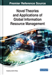 Novel Theories and Applications of Global Information Resource Management