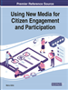 Handbook of Research on Using New Media for Citizen Engagement