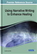 Using Narrative Writing to Enhance Healing