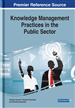 Knowledge Management Practices in the Public Sector