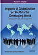 Impacts of Globalization on Youth in the Developing World: Emerging Research and Opportunities