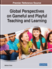 Global Perspectives on Gameful and Playful Teaching and Learning