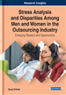 Stress Analysis and Disparities Among Men and Women in the Outsourcing Industry: Emerging Research and Opportunities