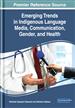 Emerging Trends in Indigenous Language Media...