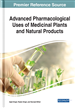 Advanced Pharmacological Uses of Medicinal Plants and Natural Products