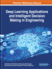 Deep Learning Applications and Intelligent Decision Making in Engineering