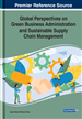 Global Perspectives on Green Business Administration and Sustainable Supply Chain Management