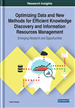 Optimizing Data and New Methods for Efficient Knowledge Discovery and Information Resources Management
