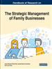 Handbook of Research on the Strategic Management of Family Businesses